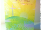 Easter Card: The Miracle Was OnlyBeginning